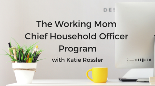 The Working Mom Chief Household Officer Program