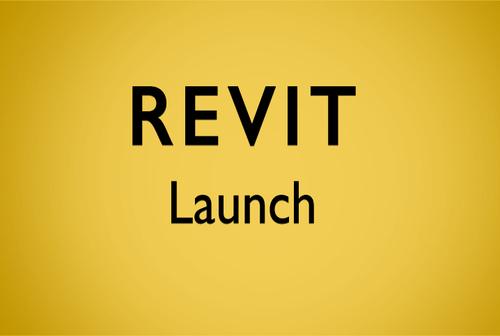 Revit Launch