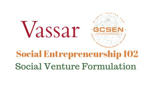 SE 102 - Social Venture Formulation - Fall 2018