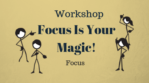 Focus is Your Magic