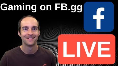 Master Facebook Live Gaming at FB.gg!