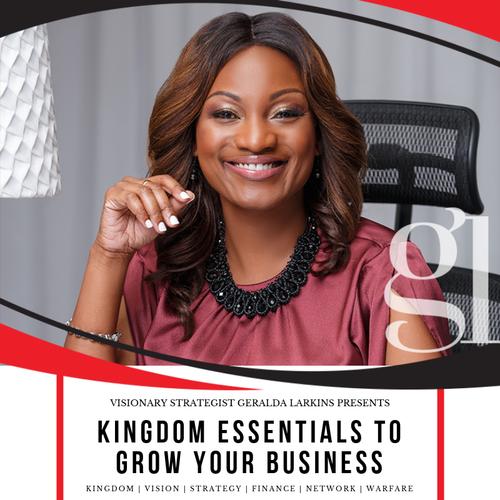 Kingdom Essentials to Grow Your Business