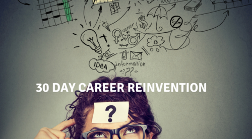 30 Day Career Reinvention