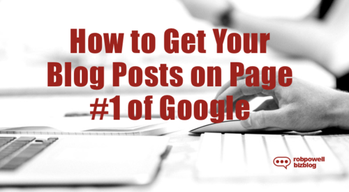 How To Get Your Blog Posts on Page #1 of Google
