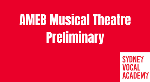 AMEB Musical Theatre Preliminary