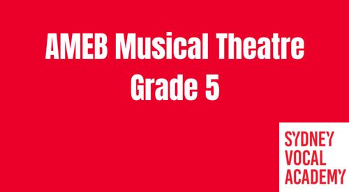 AMEB Musical Theatre Grade 5