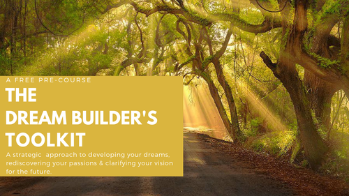 Dream Builder's Free Life Purpose Assessment — Free | 30 min.