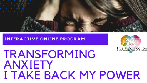 TRANSFORMING ANXIETY - Practical Tools to TAKE BACK MY POWER