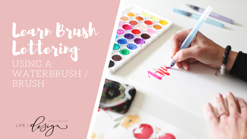 Learn Brush Lettering Using a Waterbrush / Paint Brush for Beginners
