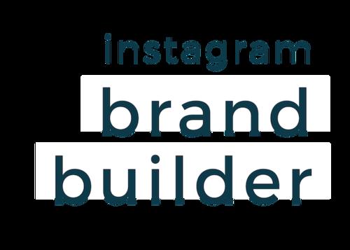Instagram Brand Builder