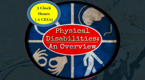 Physical Disabilities- An Overview