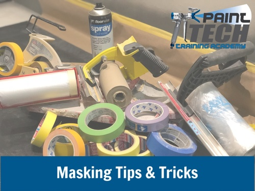 PaintTech Masking Tips and Tricks