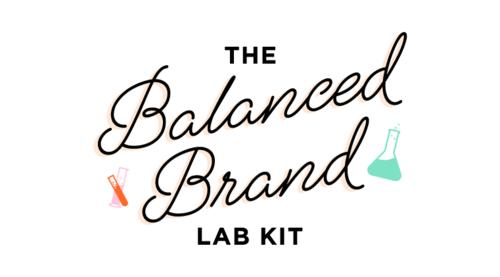 The Balanced Brand Lab Kit
