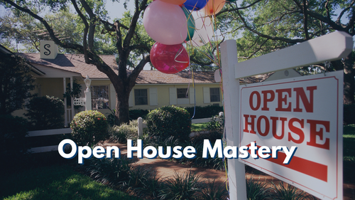 Open House Mastery