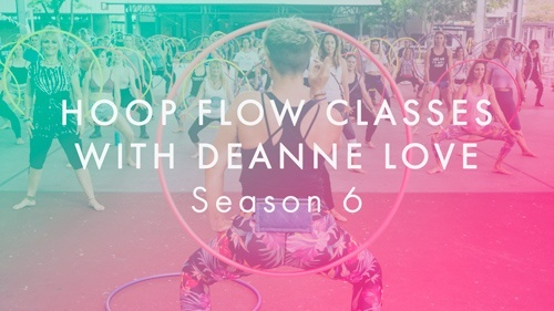 Flow Classes with Deanne Love Season 6