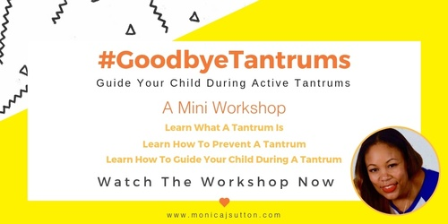Goodbye Tantrums Mini Workshop