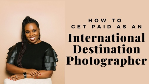 How to get paid to travel as an International Photographer