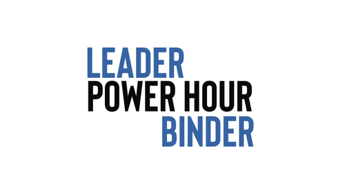 Leadership Power Hour Binder