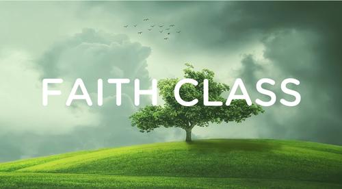 Faith Class