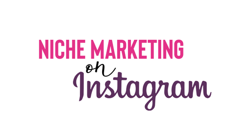 Instagram Niche Marketing