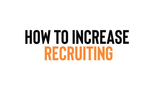 How to Increase Recruiting