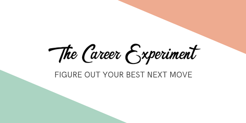 The Career Experiment
