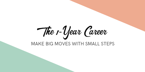 The 1-Year Career