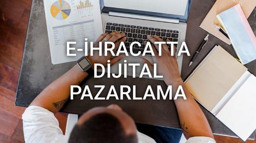 E-İhracatta Dijital Pazarlama - Altan Çolak