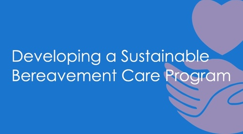 Developing a Sustainable Perinatal Bereavement Care Program