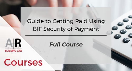 A Subbie and Trade Contractors' Guide to Getting Paid Using BIF Security of Payment | FULL COURSE