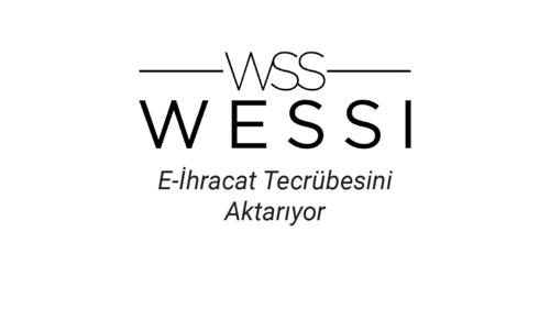 Wessi.com E-ihracat Tecrübelerini Aktarıyor - Göksel Aksu