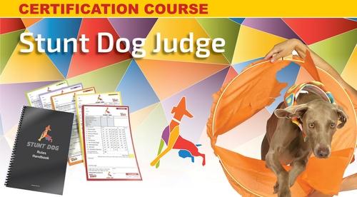Stunt Dog Judge—Certification Course