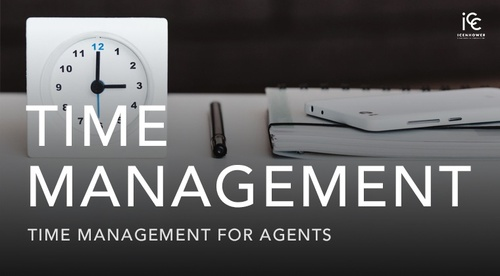 TIME MANAGEMENT: Time Management for Real Estate Agents - A Mini Course