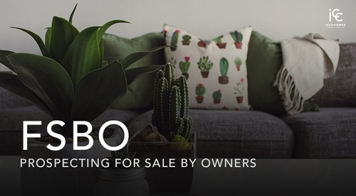 FSBO: Prospecting For Sale By Owners (FSBOs) - A Mini Course