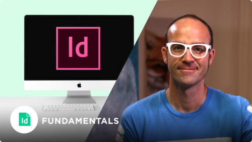 Adobe InDesign Fundamentals  Online Course
