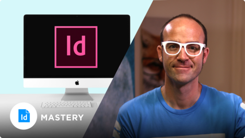 Adobe InDesign Mastery  Online Course