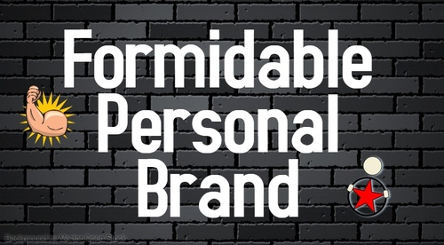 Level 2 - Formidable Personal Brand