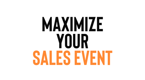 15 Ways to Maximize & Market a Sales Event