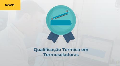 Qualificação Térmica de Termoseladoras