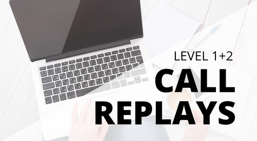 Call Replays (LEVEL 1 + 2)