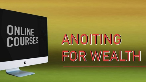 FREE - Anointing For Wealth