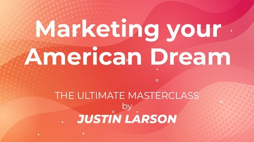 Marketing your American Dream