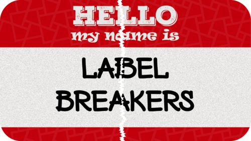 Label Breakers
