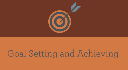 Goal Setting & Achieving