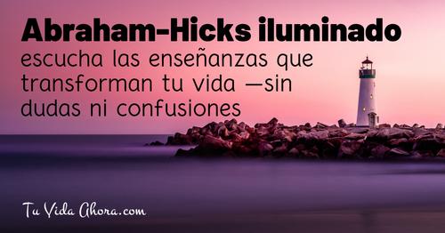 Abraham-Hicks iluminado