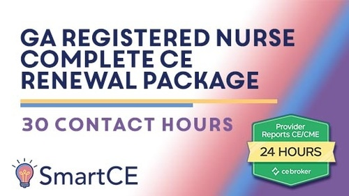 GA Registered Nurse - Complete CE Renewal Package: 30 Contact Hours /20-619836