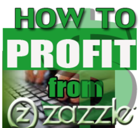 How To Profit From Zazzle