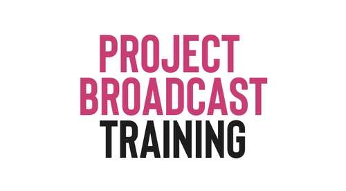 Out of the Box with  Project Broadcast