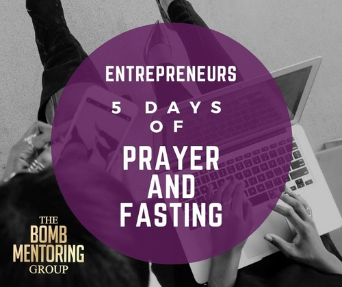 5 days of Prayer and Fasting