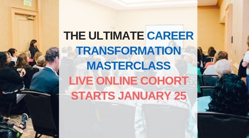 Ultimate Career Transformation Masterclass (Live Cohort) 2019